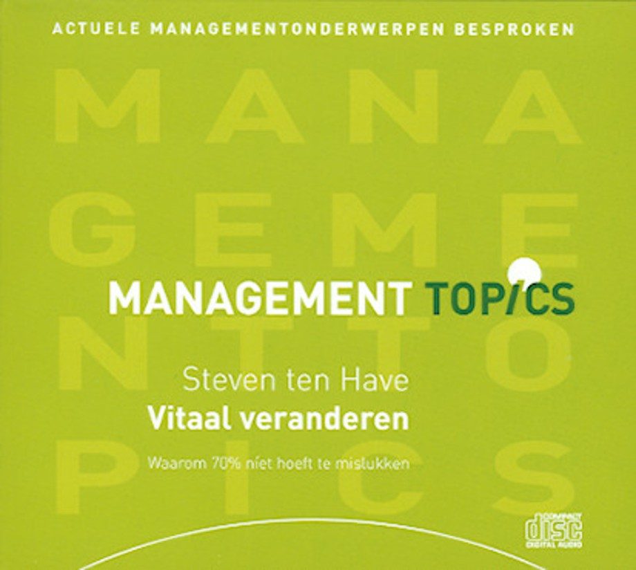 Vitaal veranderen (Management Topics)