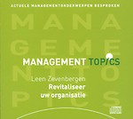 Revitaliseer uw organisatie (2 cd's) (Management Topics)