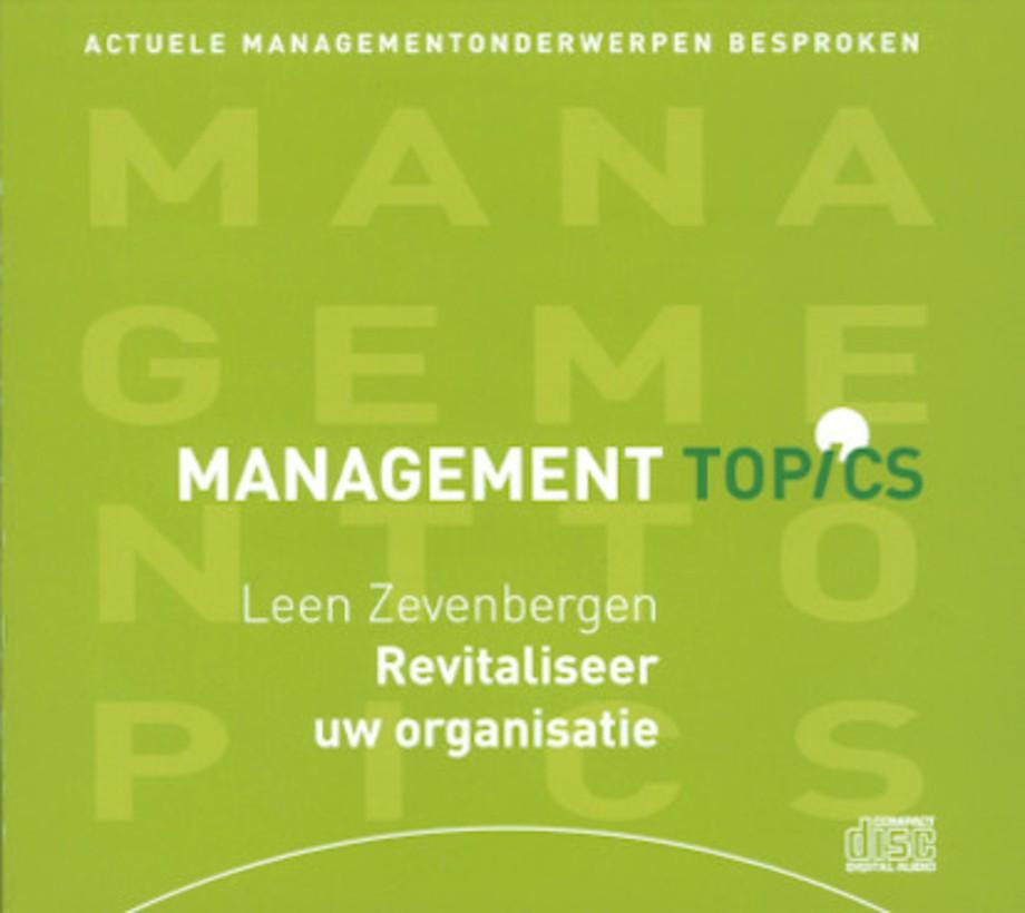 Revitaliseer uw organisatie (2 cd's) (Management Topics)