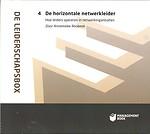 De Leiderschapsbox deel 4: De horizontale netwerkleider