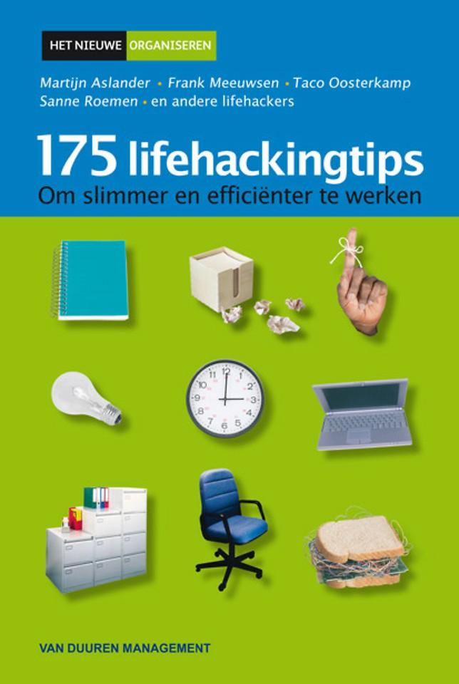 175 Lifehackingtips om prettiger en efficienter te werken