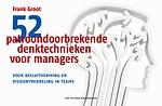 52 patroondoorbrekende denktechnieken voor managers
