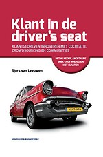 Klant in de driver's seat - Klantgedreven innoveren met cocreatie, crowdsourcing en communities