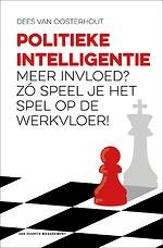 Politieke intelligentie - Meer invloed? Zó speel je het spel op de werkvloer!