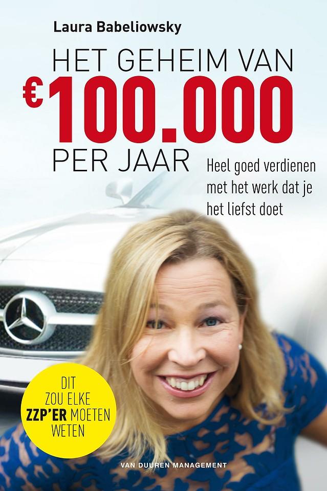 Het geheim van € 100.000 per jaar