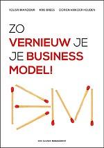 Zo vernieuw je je businessmodel!