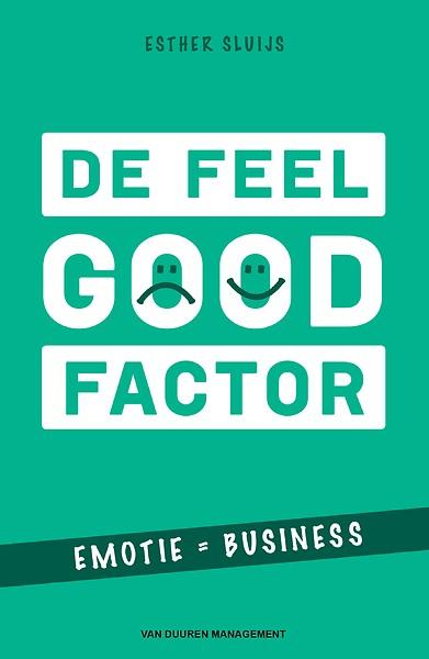De Feel Good-factor door Esther Sluijs (Boek ...