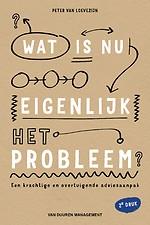 Wat is nu eigenlijk het probleem?