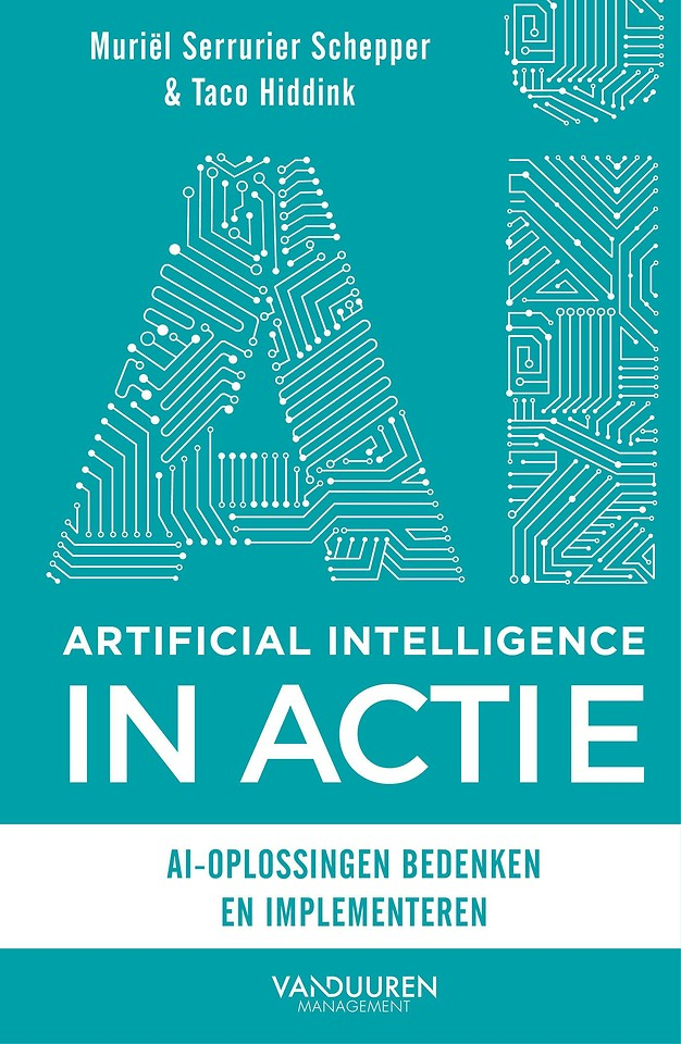 Artificial Intelligence IN ACTIE - AI-oplossingen bedenken en implementeren
