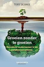 Groeien zonder te groeien