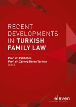 Recent Developments in Turkish Family Law