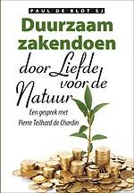 Duurzaam zakendoen met liefde voor de natuur