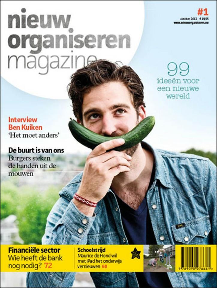 Nieuw Organiseren Magazine; 99 ideeën voor een nieuwe wereld.