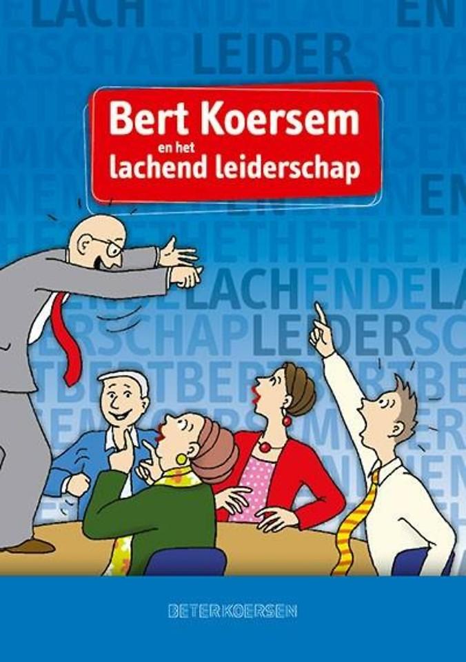 Bert Koersem en het lachend leiderschap