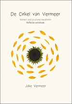 De Cirkel van Vermeer - Werken aan je unieke kwaliteiten