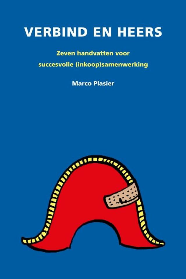 Verbind en Heers, Zeven handvatten voor succesvolle (inkoop) samenwerking.
