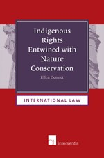 Indigenous rights entwined with nature conservation