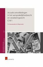 Actuele ontwikkelingen in het aansprakelijkheidsrecht en verzekeringsrecht