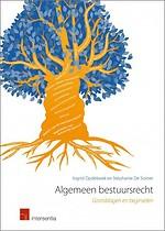 Algemeen bestuursrecht: Grondslagen en beginselen