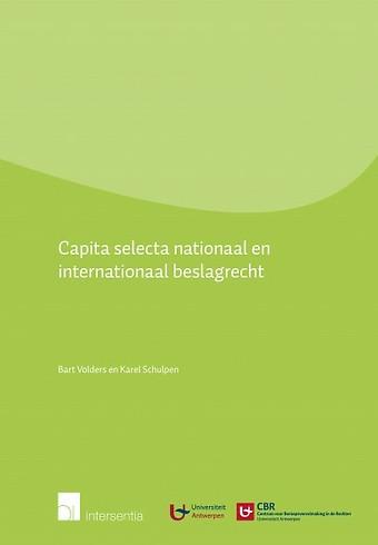 Capita selecta nationaal en internationaal beslagrecht