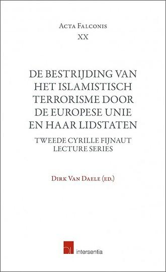 De bestrijding van het islamistisch terrorisme door de Europese Unie en haar Lidstaten