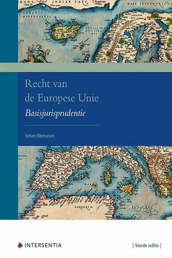 Recht van de Europese Unie - Basisjurisprudentie