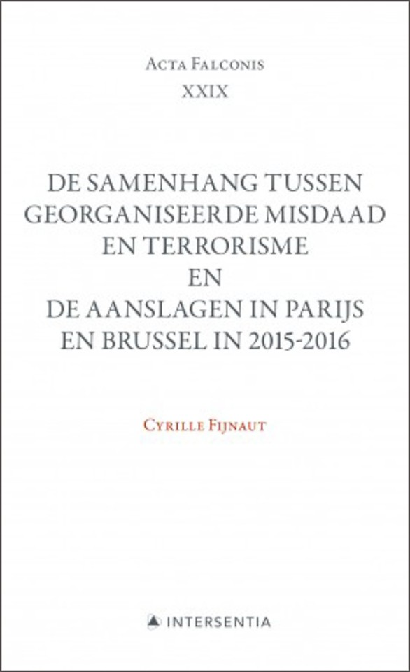 De samenhang tussen georganiseerde misdaad en terrorisme en de aanslagen in Parijs en Brussel in 2015-2016