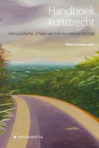 Handboek kunstrecht - Een juridische schets van het kunstenlandschap