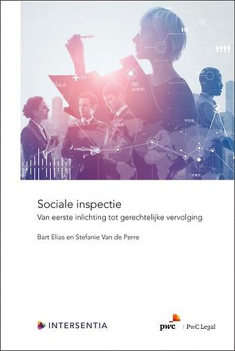 Sociale inspectie - Van eerste inlichting tot gerechtelijke vervolging
