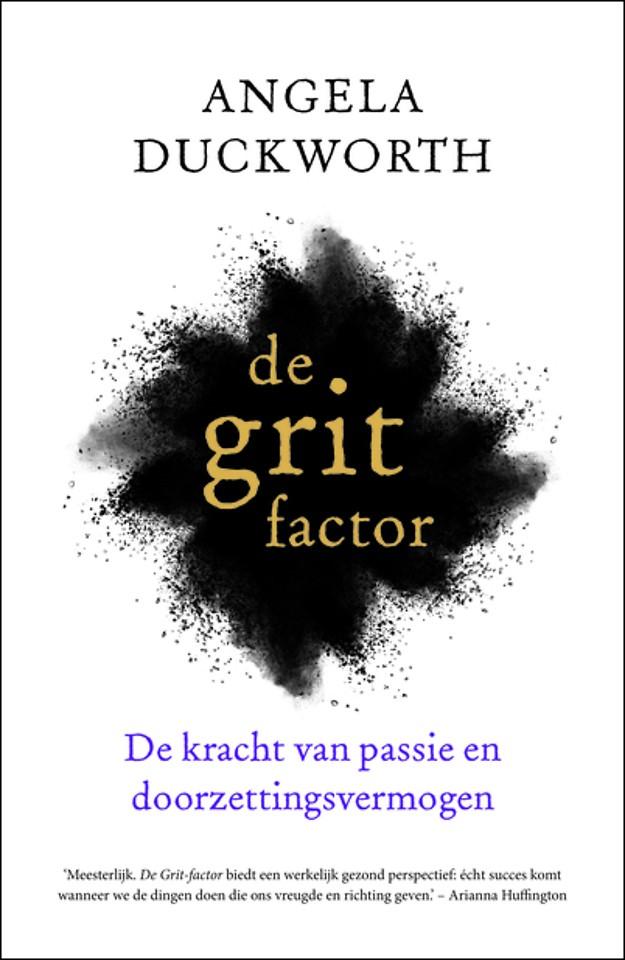 De Grit-factor - De kracht van passie en doorzettingsvermogen