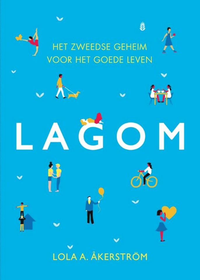 Lagom - Het Zweedse geheim voor het goede leven