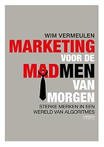 Marketing voor de Madmen van morgen