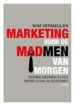 Marketing voor de Madmen van morgen