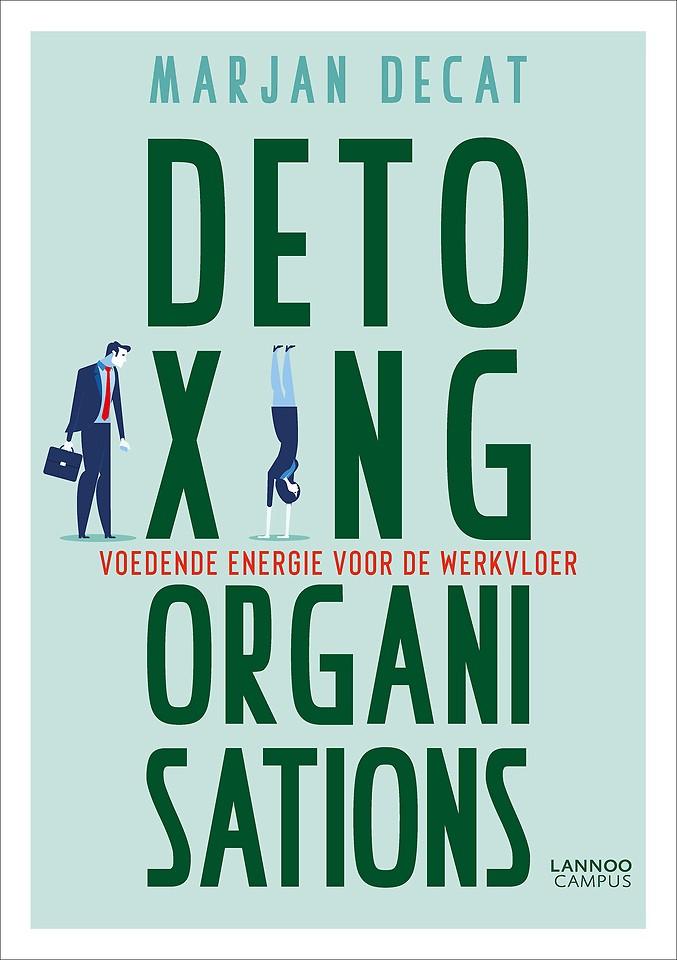 Detoxing organizations