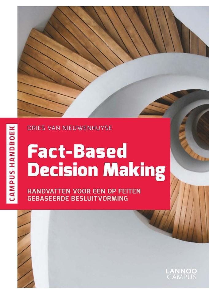 Fact-based decision making