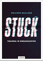 Stuck - Trauma in organisaties