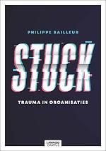 Stuck - Trauma in organisaties