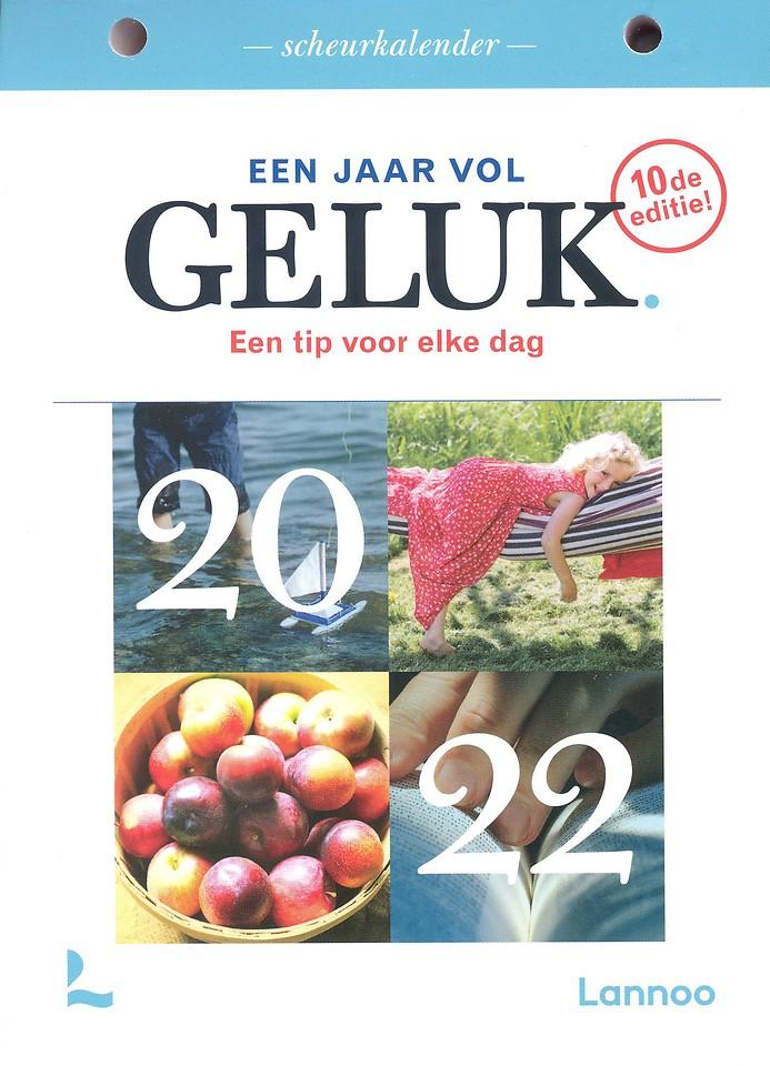 Een jaar vol geluk 2022 (scheurkalender)