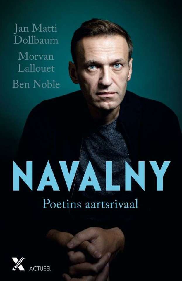 Navalny - Poetins aartsrivaal