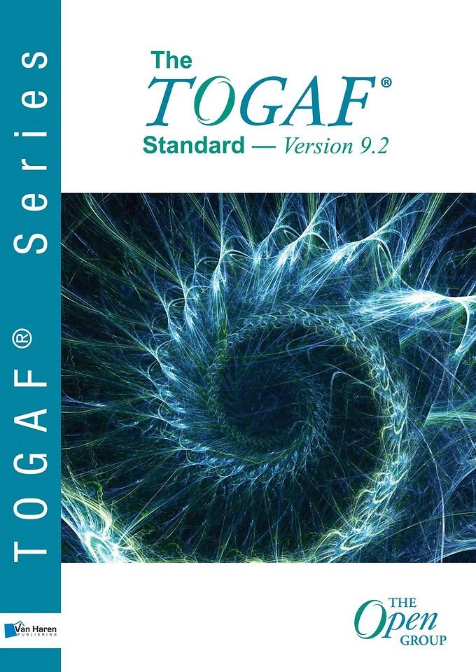The TOGAF Standard - Version 9.2