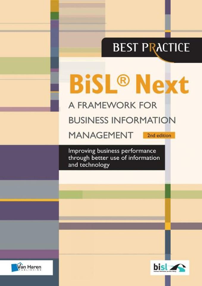BiSL Next - A Framework for Business Information Management