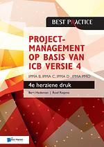 Projectmanagement op basis van ICB versie 4 - IPMA B, IPMA C, IPMA-D , IPMA PMO