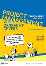 Projectmanagement voor opdrachtgevers - Van klassiek tot agile