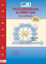 Eine Zusammenfassung des PMBOK® Guide – Kurz und bündig