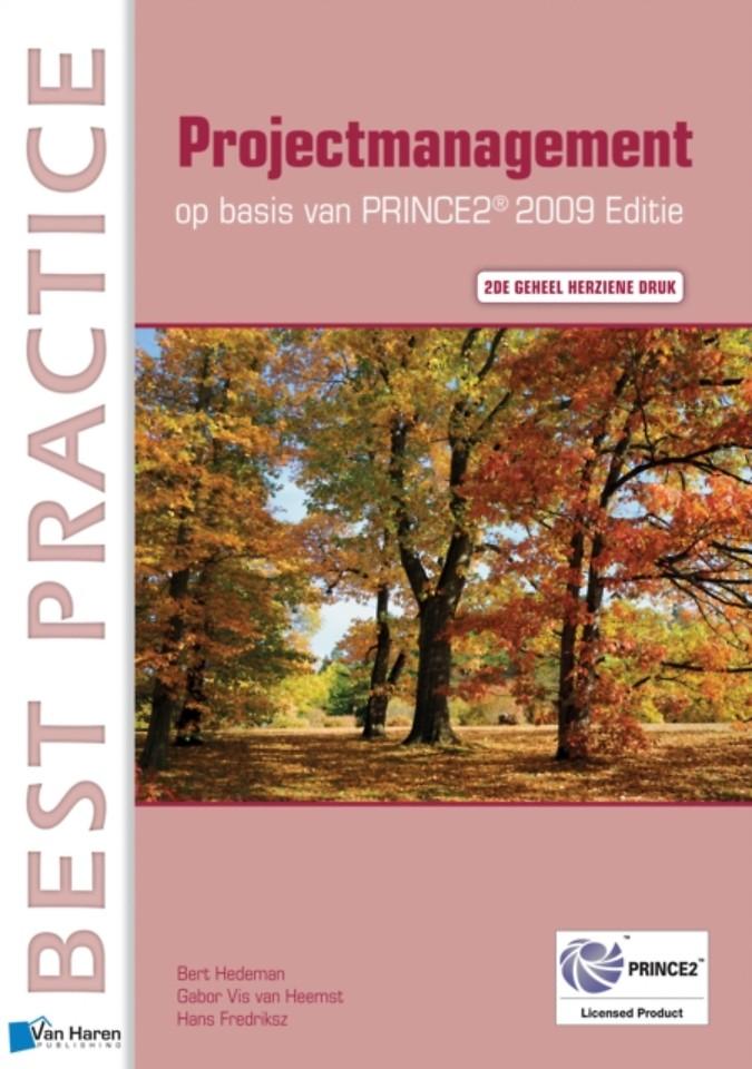 Projectmanagement op basis van PRINCE2 Editie 2009