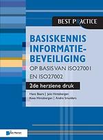 Basiskennis informatiebeveiliging op basis van ISO27001 en ISO27002 - 2de herziene druk
