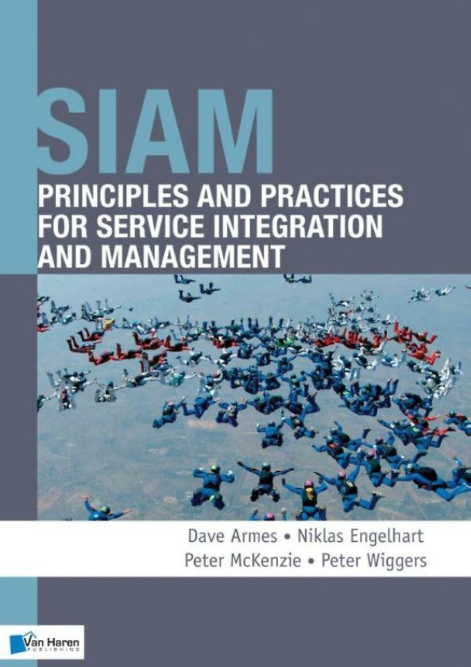 SIAM: Principles and Practices for Service Integration and Management