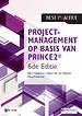 Projectmanagement op basis van PRINCE2 6de Editie