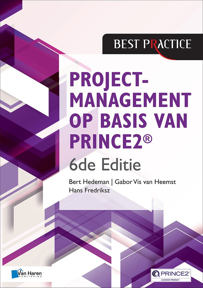 Projectmanagement op basis van PRINCE2 6de Editie