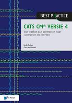 CATS CM versie 4: Van werken aan contracten naar contracten die werken